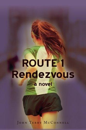 Read Online Route 1 Rendezvous: A novel ebook