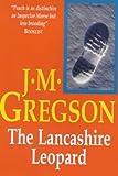 The Lancashire Leopard, J. M. Gregson, 0727856383