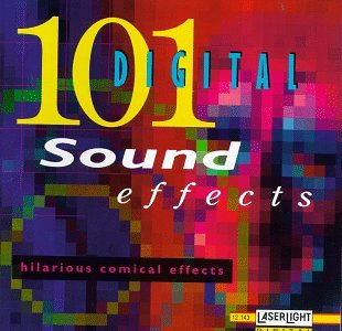 101 Digital Sound Effects : Hilarious Comical -