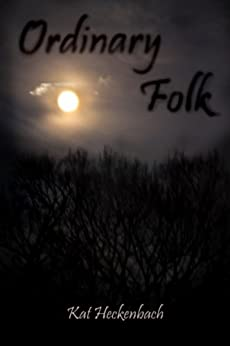 Ordinary Folk by [Heckenbach, Kat ]