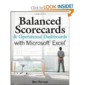 Balanced Scorecards and Operational Dashboards with Microsoft Excel [Paperback] (Balanced Scorecards And Operational Dashboards With Microsoft Excel)
