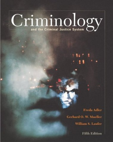 Criminology and the Criminal Justice System with Making the Grade Student CD-ROM and PowerWeb