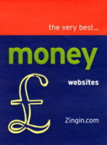Read Online The Very Best Money Web Sites from Zingin.com (Zingin Guides) ebook