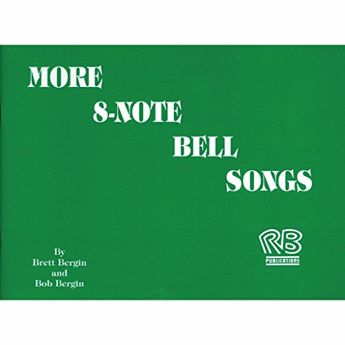 Bergin More 8-note Bell Song Book (20 Songs; All Ages)