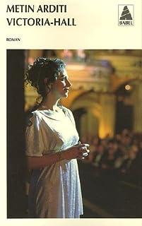Victoria-Hall : roman, Arditi, Metin
