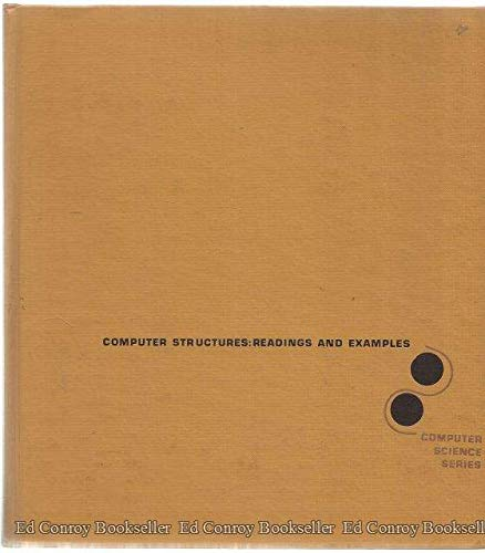Computer Structures: Readings and Examples (McGraw-Hill computer science series) ()