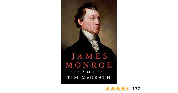James Monroe: A Life: Amazon.es: Mcgrath, Tim: Libros en ...