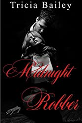 Midnight Robber (The Midnight series Book 1)