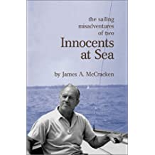 Innocents at Sea: The Sailing Misadventures of Two at Sea