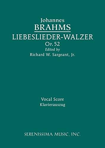 Liebeslieder-Walzer, Op.52: Vocal Score  [Brahms, Johannes] (Tapa Blanda)
