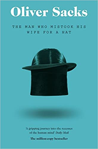 amazon man who mistook his wife for a hat picador classic