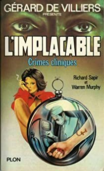 L'Implacable, tome 15 : Crimes cliniques par Sapir