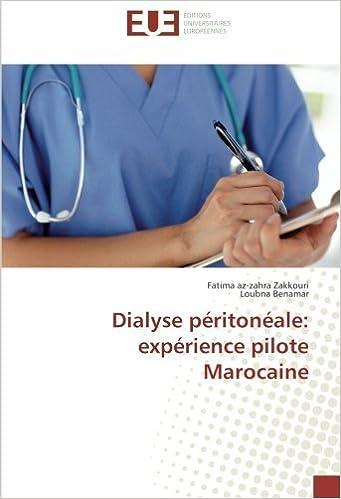Epub books à télécharger gratuitement Dialyse péritonéale: expérience pilote Marocaine 3639522338 PDF