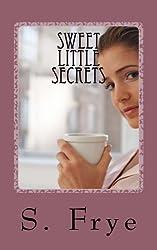 Sweet Little Secrets: The Ultimate Idea Journal