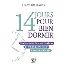 14 jours pour bien dormir: Programme basé sur la science pour bien dormir la nuit et être au top le jour