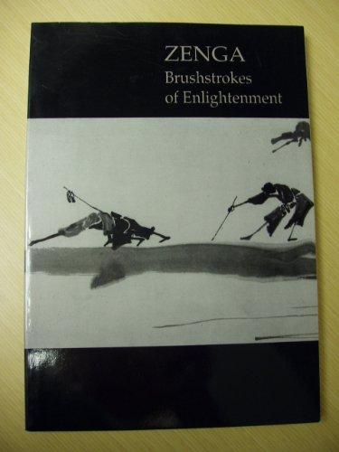 Zenga: Brushstrokes of Enlightenment
