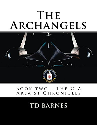The Archangels: Book Two - CIA Area 51 Chronicles (The CIA Area 51 Chronicles - Spy U2 Pictures Plane