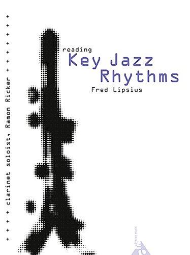 Reading Key Jazz Rhythms  Klarinette. Klarinette. Lehrbuch Mit CD.