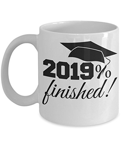 Seniors Class of 2019 - graduation gift mug for him or her - 2019% finished! - 11 oz. ceramic coffee cup - present for high school, community college or university graduate