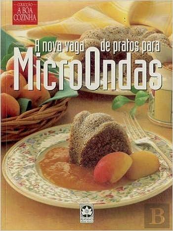 A Nova Vaga de Pratos para MicroOndas (Portuguese Edition ...