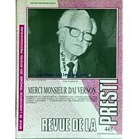 REVUE DE LA PRESTIDIGITATION [No 445] du 01/09/1992 - DAI VERNON - FREDDY FAH - G. MAJAX - DANY CARVIC - HARD VOLLMAR - HAMMAN.