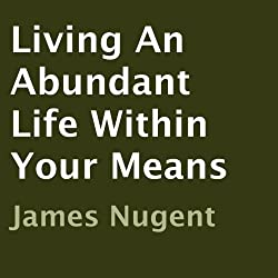Living An Abundant Life Within Your Means