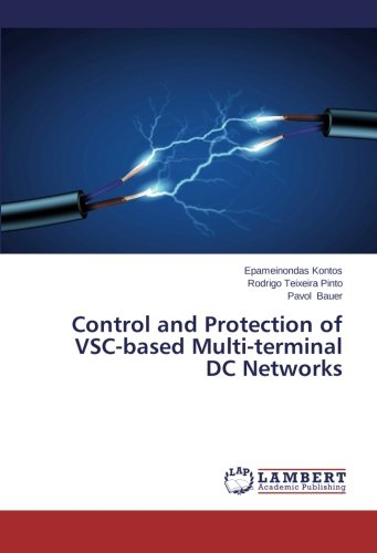 Read Online Control and Protection of  VSC-based Multi-terminal  DC Networks PDF