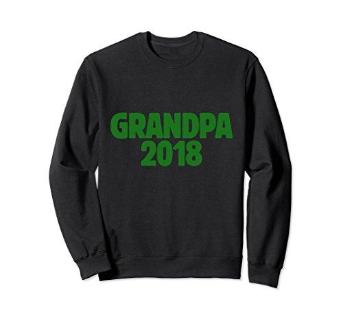 Unisex Grandpa 2018 new grandpas sweatshirts Large (New Grandpa Sweatshirt)