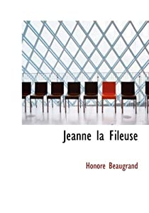 Jeanne la Fileuse par Beaugrand
