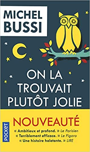 Amazon Fr On La Trouvait Plutot Jolie Michel Bussi Livres