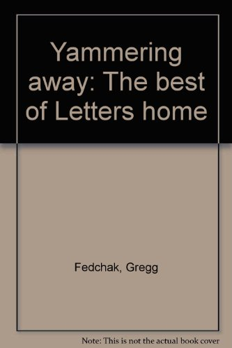 Yammering away: The best of Letters home