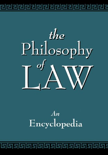 Download The Philosophy of Law: An Encyclopedia Pdf