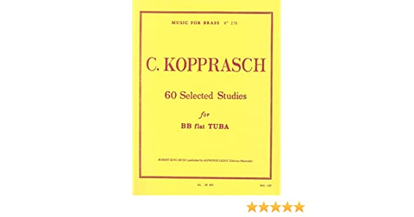 60 selected studies for bb flat tuba c kopprasch 9780046286019 60 selected studies for bb flat tuba c kopprasch 9780046286019 amazon books fandeluxe Image collections