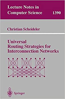 Book Universal Routing Strategies for Interconnection Networks (Lecture Notes in Computer Science)
