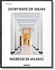 Entryways of Milan. Ingressi di Milano