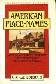American Place-Names: A Concise and Selective Dictionary for the Continental United States of America (Oxford Quick Reference)