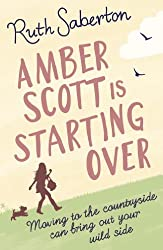 Amber Scott is Starting Over (English Edition)