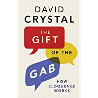 The Gift of the Gab – How Eloquence Works