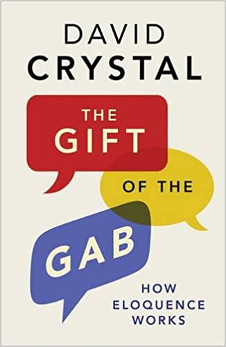 The gift of the gab how eloquence works david crystal the gift of the gab how eloquence works reprint edition fandeluxe Images