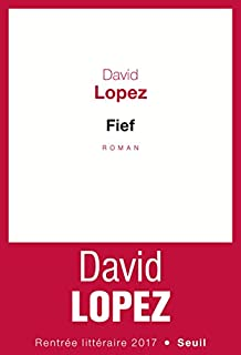 Fief, Lopez, David