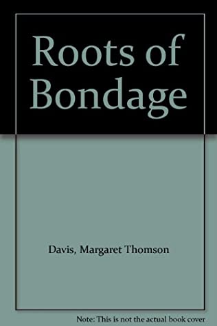 book cover of Roots of Bondage
