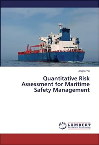 Quantitative Risk Assessment for Maritime Safety Management by Jingbo Yin (2013-12-13)
