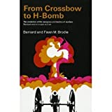 img - for From crossbow to H-bomb book / textbook / text book