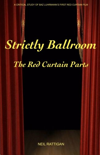 Strictly Ballroom: The Red Curtain Parts pdf