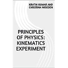 Principles of Physics: Kinematics Experiment