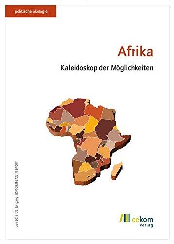 Afrika (Politische Ökologie) Taschenbuch – 4. Juni 2015 oekom e.V. oekom verlag 386581719X Zentralafrikanische Republik