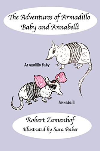 The Adventures of Armadillo Baby and Annabelli, used for sale  Delivered anywhere in USA