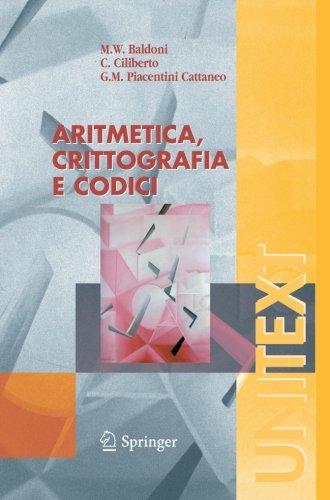 Aritmetica, crittografia e codici (UNITEXT) (Italian Edition)