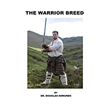 The Warrior Breed