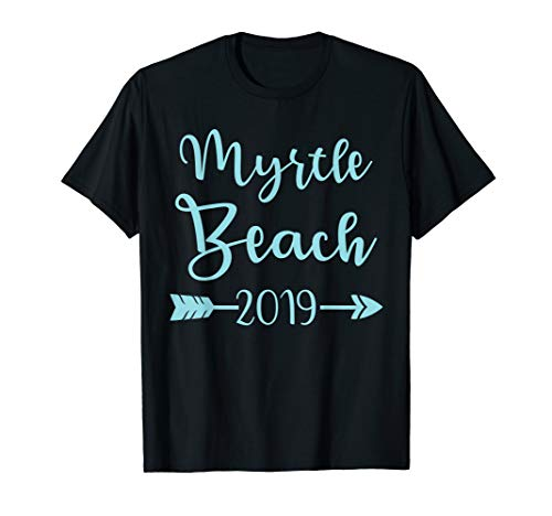 Myrtle Beach 2019 Family Vacation Trip T-Shirt